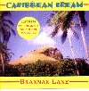Brannan Lane - Caribbean Dream