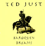 Ted Just - Baroquen Dreams